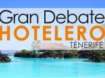 Gran debate hotelero en Tenerife